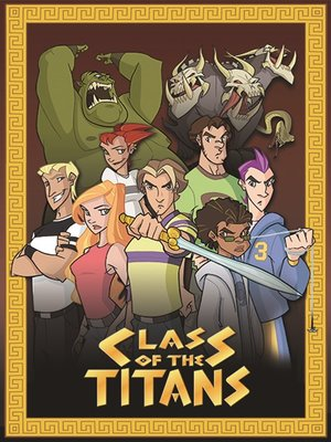 Class of the Titans – Season 1