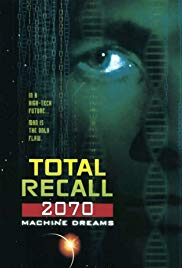 Total Recall 2070 (1999)