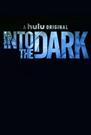 Into the Dark Season 2