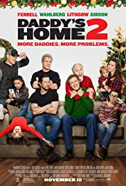 Daddy's Home 2 (2017)